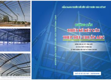 Học thiết kế kết cấu thép ở nơi có chất lượng.